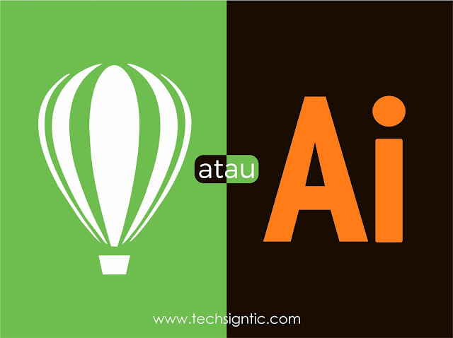 Adobe Illustrator atau CorelDraw