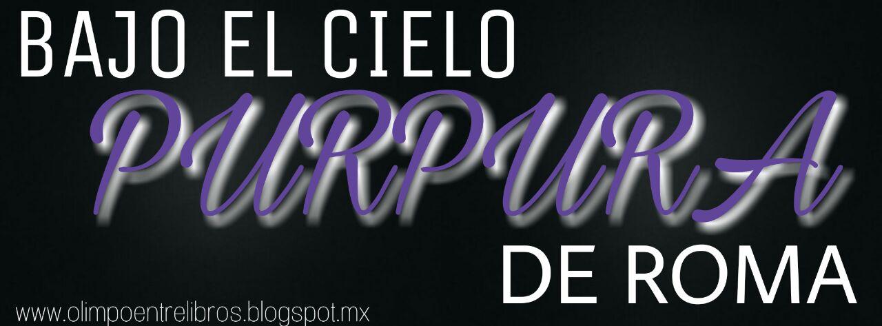 Reseña: Bajo El Cielo Púrpura de Roma - Alessandra Neymar