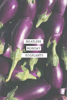 Simple Eggplant Recipes for Meatless Monday