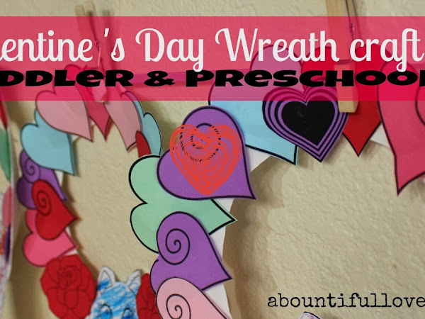 Valentine's Day Wreath Craft for Toddlers & Preschoolers