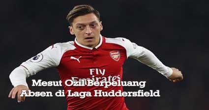 Mesut Ozil Berpeluang Absen di Laga Huddersfield