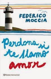 Reseña Perdona si te llamo amor de Federico Moccia