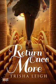 Return Once More by Trisha Leigh book one in the historians series