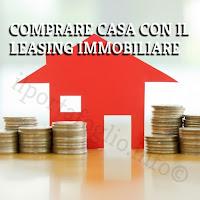 leasing immobiliare per comprare casa