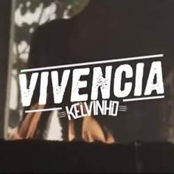 Baixar Música Vivência - MC Kelvinho Mp3