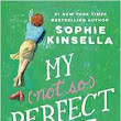 Review: My Not So Perfect Life by Sophia Kinsella