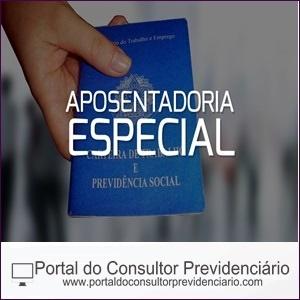 Aposentadoria Especial na Previdência Social.