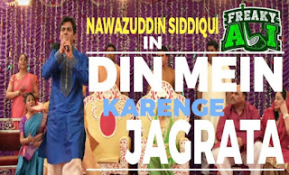 din-mein-karnge-jagrata-song-lyrics-ENGLISH-translation-Nawazuddin-Siddiqui