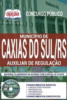 apostila-auxiliar-de-regulacao-concurso-municipio-de-caxias-do-sul-2018