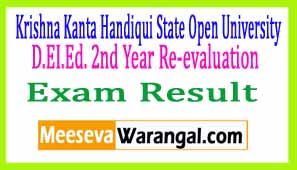 Krishna Kanta Handiqui State Open University D.EI.Ed. 2nd Year Re-evaluation 2016 Exam Results