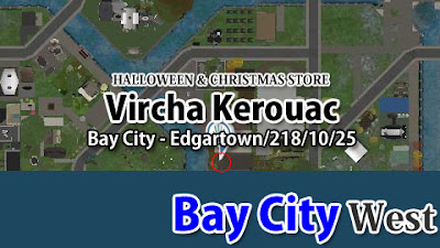 http://maps.secondlife.com/secondlife/Bay%20City%20-%20Edgartown/218/10/25