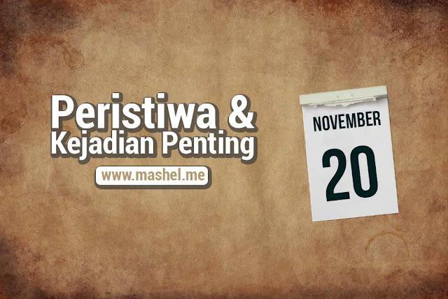 Peristiwa dan Kejadian Penting Tanggal 20 November