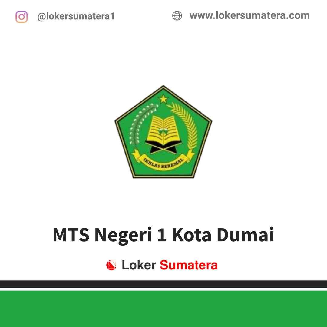 Lowongan Kerja Dumai, MTS Negeri 1 Kota Dumai Juli 2021