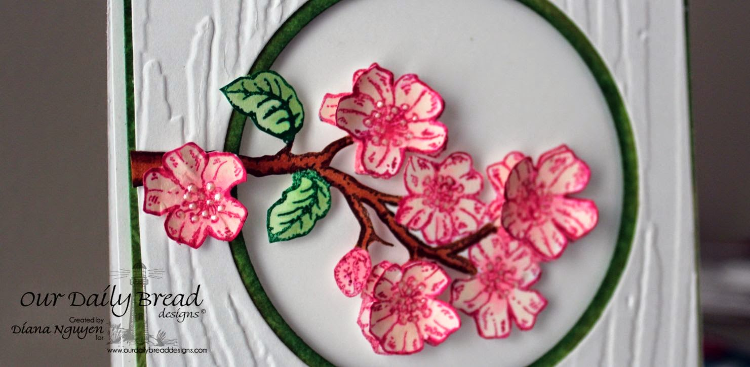 Diana Nguyen, ODBD, Our Daily Bread Designs, Cherry Blossom, All Occasion Sentiments