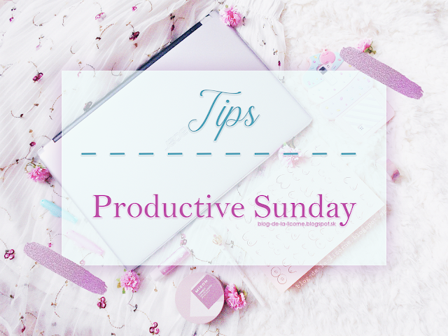 Tips for a productive Sunday