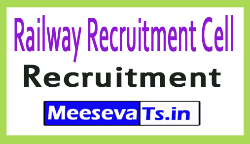 Railway Recruitment Cell RRC Recruitment