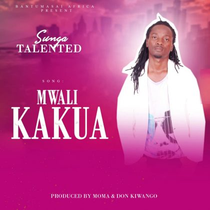 Download Audio | Sunga Talented – Mwali Kakua