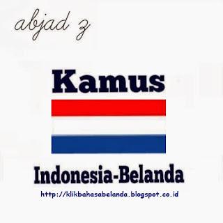 Abjad Z, Kamus Indonesia - Belanda