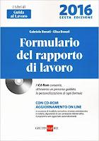Formulario del Rapporto di Lavoro - 2016. Con CD-ROM