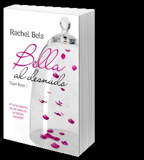 Bella al desnudo ~ Rachel Bels