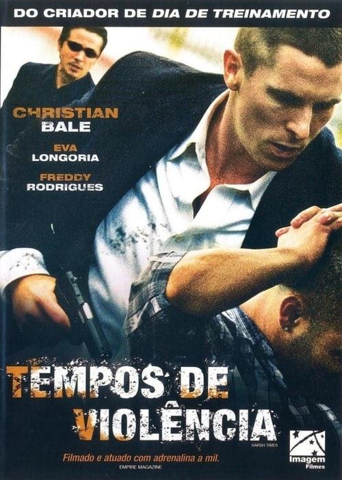 Assistir Tempos De Violencia 2005 Filme Completo Dublado Filmes Online Hd