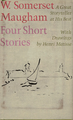 W. Somerset Maugham Four Short Stories Matisse 1970