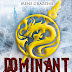 """Oggi esce """"Dominant"""", un distopico firmato da Irene Grazzini"""