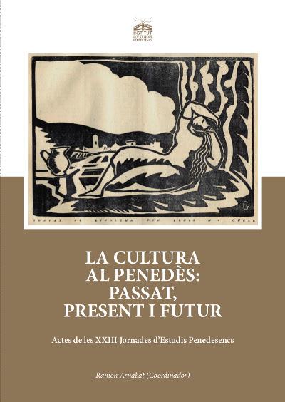 Esguard de Dona - Presentació del Llibre - La Cultura al Penedès: Passat, Present i Futur - La Bisbal del Penedès