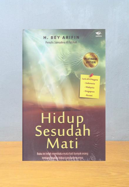 HIDUP SESUDAH MATI, H. Bey Arifin