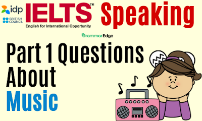 IELTS Speaking Questions About Music