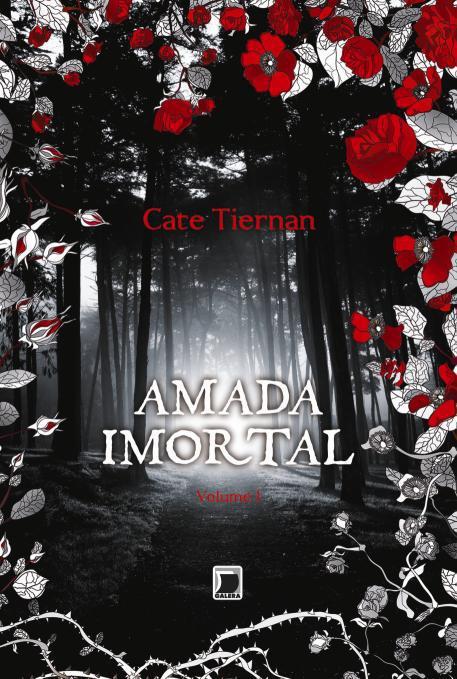 News: Capa do livro Amada Imortal, da autora Cate Tiernan. 17