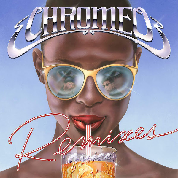 Chromeo - Juice Remixes - Single Cover