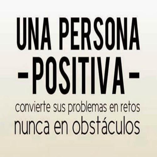 persona positiva problemas