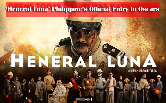 'Heneral Luna' Philippine's Official Entry to Oscars