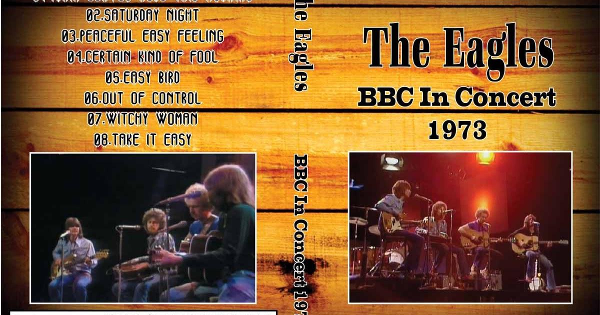 Deer5001RockCocert : The Eagles - 1973 - BBC In Concert