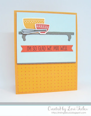 We Mix Wel card-designed by Lori Tecler/Inking Aloud-stamps and dies from My Favorite Things