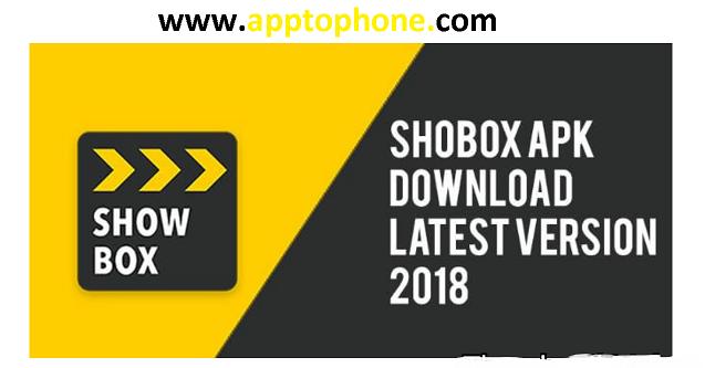 showbox apk latest version 2018 download