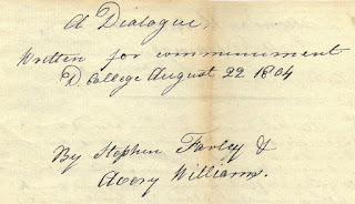 "Image of title ""A Dialogue written for commencement. D. College August 22, 1804. By Stephen Farley& Avery Williams."""