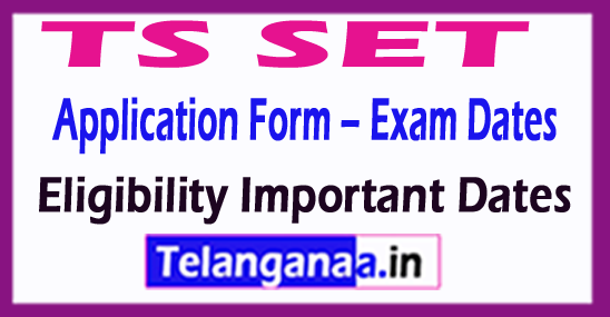 TS SET 2018 Application Form – Exam Dates Eligibility Important Dates