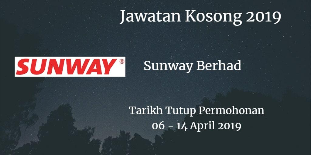 Jawatan Kosong Sunway Berhad 06 - 14 April 2019