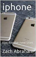 iPhone: tips for the new user (smartphone guide Book 2)