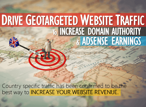 Drive Geo-targeted Website Traffic To Increase Domain Authority And Adsense Earnings