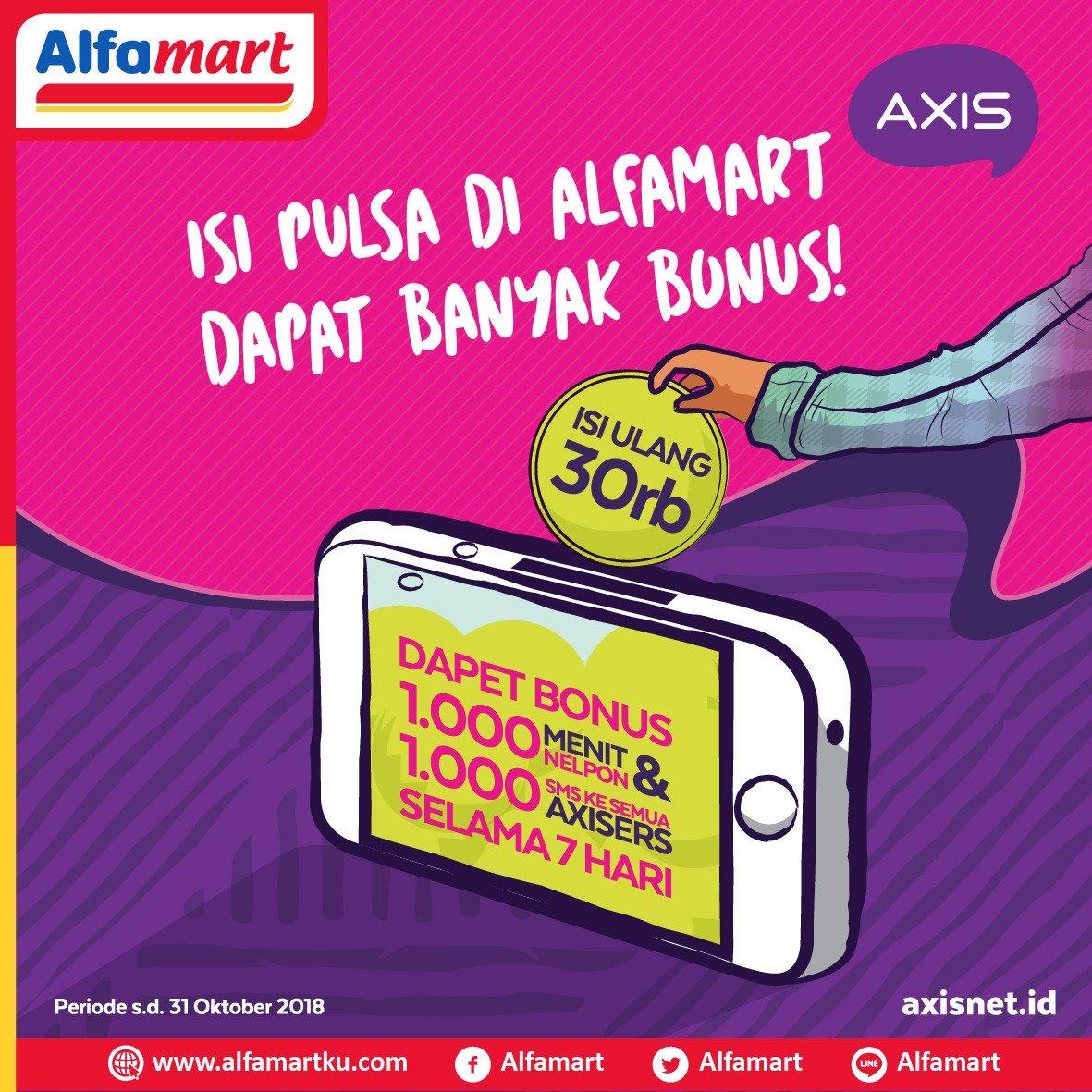 Axis - Promo Isi Pulsa di Alfamart Dapat Bonus Banyak (s.d 31 Okt 2018)