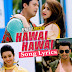 HAWAI HAWAI LYRICS - Jio Pagla | Dev Negi, Monali Thakur