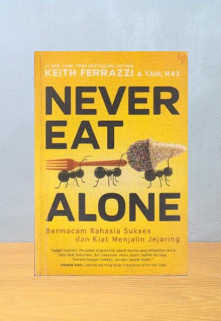 NEVER EAT ALONE, Keith Ferrazzi & Tahl Raz