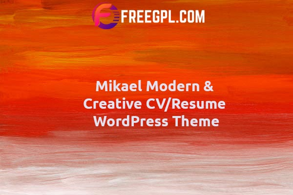 Mikael - Modern & Creative CV/Resume WordPress Theme Nulled Download Free