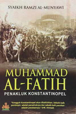 Muhammad Al-Fatih (Penakluk Konstantinopel)
