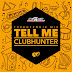 Clubhunter - Tell Me (Turbotronic Radio Edit)