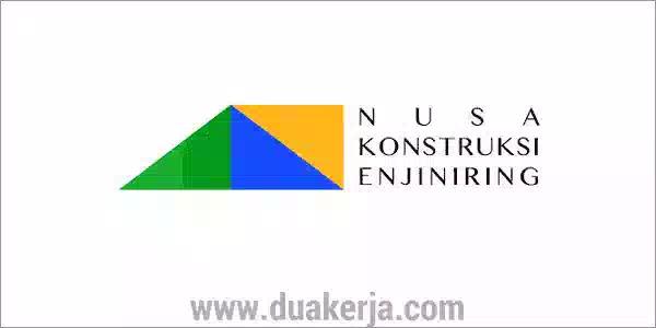 Lowongan Kerja PT Nusa Konstruksi Enjiniring Tahun 2019