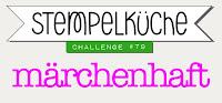 https://stempelkueche-challenge.blogspot.com/2017/09/stempelkuche-challenge-79-marchenhaft.html